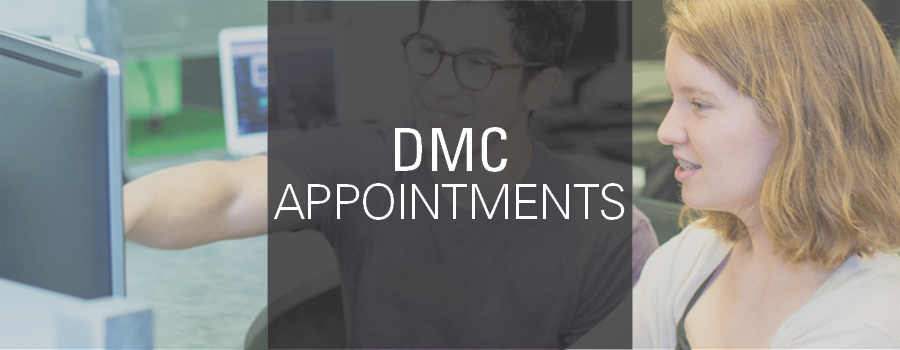 Make an Appointment with a DMC Specialist